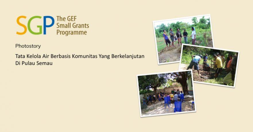 Tata Kelola Air Berbasis Komunitas Yang Berkelanjutan Di Pulau Semau