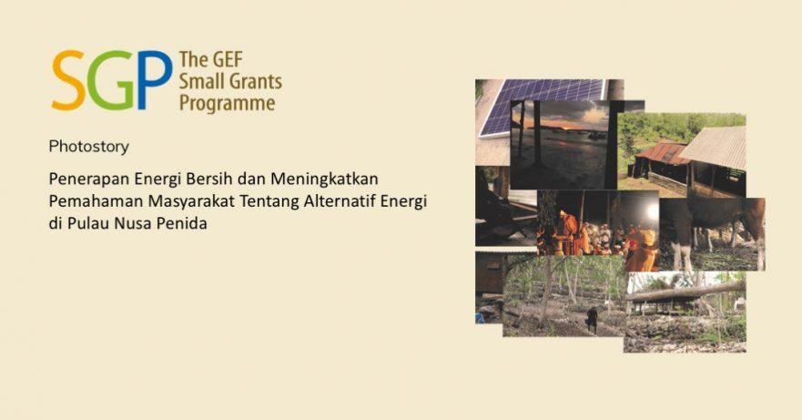 Penerapan Energi Bersih dan Meningkatkan Pemahaman Masyarakat Tentang Alternatif Energi di Pulau Nusa Penida
