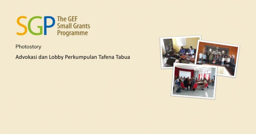 Advokasi dan Lobby Perkumpulan Tafena Tabua