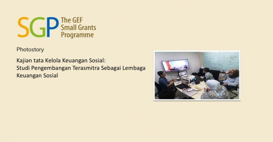 Studi Pengembangan Terasmitra Sebagai Lembaga Keuangan Sosial